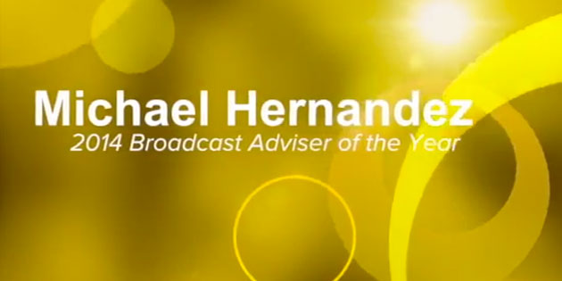 [Speech] Michael Hernandez accepts JEA 2014 National Broadcast Adviser of the Year, sponsored by Lindenwood University