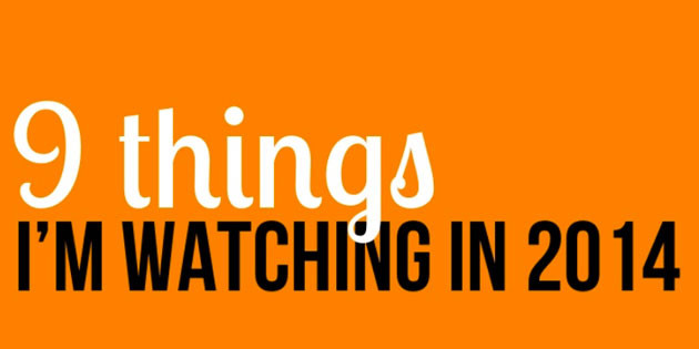 [Presentation] Chris Snider shares 9 Things to Watch in 2014