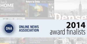 The Online News Association recently announced the finalists in its 2014 Online Journalism Awards, including the three student projects depicted here.