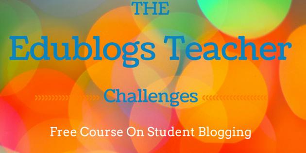 Edublogger Teacher Challenge