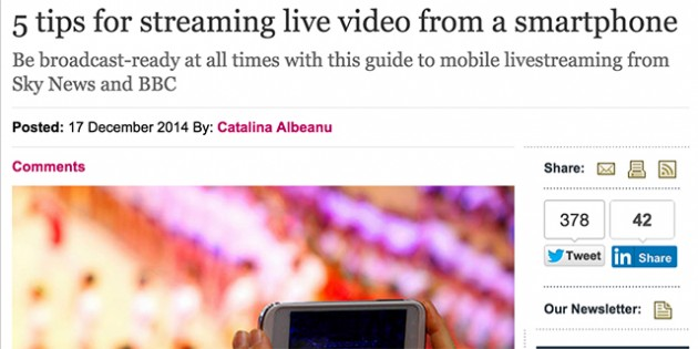 From Journalism.co.uk: 5 Tips For Streaming Live Video From A Smartphone